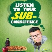 Be Subliminal at Subway Offer